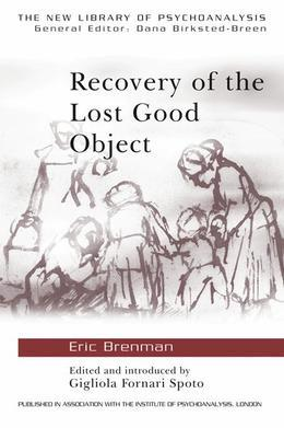 Recovery of the Lost Good Object