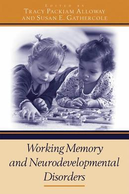 Working Memory and Neurodevelopmental Disorders