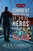 Comment sortir avec un super héros