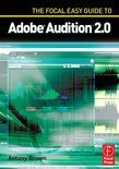 The Focal Easy Guide to Adobe Audition 2.0