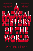 A Radical History of the World