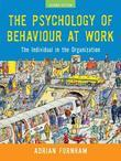 The Psychology of Behaviour at Work, Second Edition: The Individual in the Organization