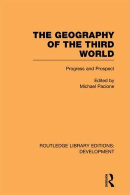 The Geography of the Third World: Progress and Prospect