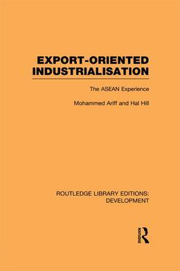 Export-Oriented Industrialisation: The ASEAN Experience