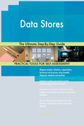 Data Stores The Ultimate Step-By-Step Guide