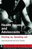 Health Issues and Adolescents: Growing Up, Speaking Out