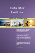 Positive Patient Identification Complete Self-Assessment Guide