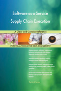 Software-as-a-Service Supply Chain Execution A Clear and Concise Reference