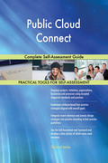 Public Cloud Connect Complete Self-Assessment Guide