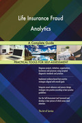 Life Insurance Fraud Analytics A Complete Guide