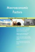 Macroeconomic Factors Complete Self-Assessment Guide
