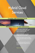 Hybrid Cloud Services Complete Self-Assessment Guide