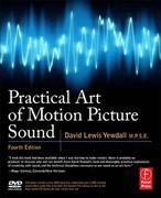 Practical Art of Motion Picture Sound