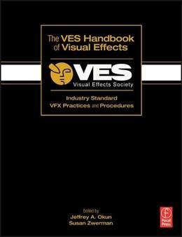 Visual Effects Society Handbook: Workflow and Techniques