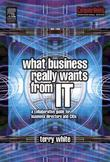 What Business Really Wants from It