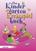 Das Kindergartenkreisspielbuch