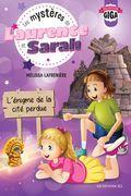 Les mystères de Laurence et Sarah, T.4 - L'énigme de la cité perdue