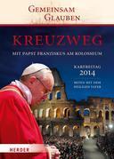Kreuzweg mit Papst Franziskus am Kolosseum