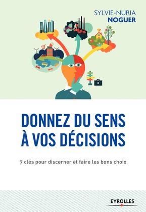 Donnez du sens à vos décisions