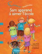 Sam apprend à aimer l'école
