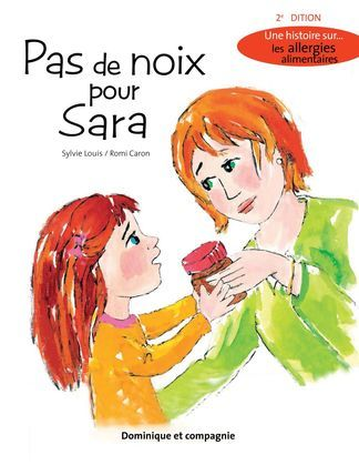 Pas de noix pour Sara (2e édition)