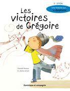 Les victoires de Grégoire (2e édition)