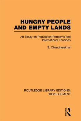 Hungry People and Empty Lands: An Essay on Population Problems and International Tensions