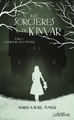 Les Sorcières de Kinvar, tome 1