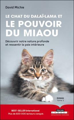 Le chat du Dalaï-lama et le pouvoir du miaou