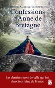 Confessions d'Anne de Bretagne