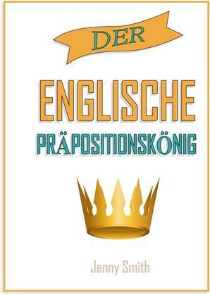 Der englisch prapositionskonig
