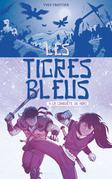 Les tigres bleus tome 4: La conquête du Nord