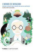 I mondi di Miyazaki