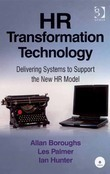 HR Transformation Technology: Delivering Systems to Support the New HR Model