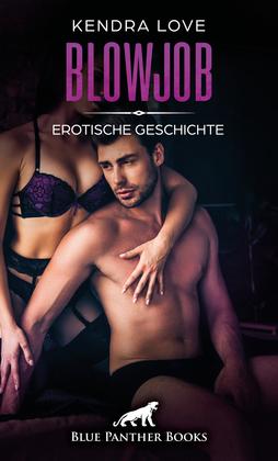 Blowjob | Erotische Geschichte