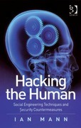 Hacking the Human: Social Engineering Techniques and Security Countermeasures