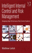 Intelligent Internal Control and Risk Management: Designing High-Performance Risk Control Systems