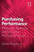 Purchasing Performance: Measuring, Marketing and Selling the Purchasing Function
