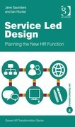 Service Led Design: Planning the New HR Function