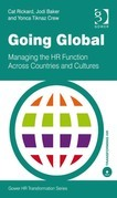 Going Global: Managing the HR Function Across Countries and Cultures