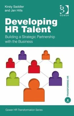 Developing HR Talent: Building a Strategic Partnership with the Business