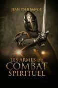 Les armes du combat spirituel
