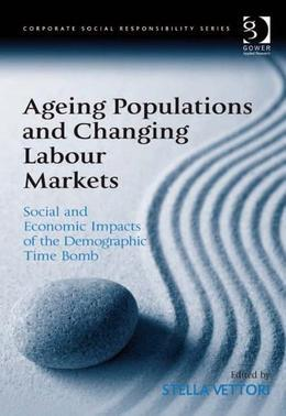Ageing Populations and Changing Labour Markets: Social and Economic Impacts of the Demographic Time Bomb