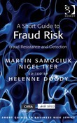 A Short Guide to Fraud Risk: Fraud Resistance and Detection