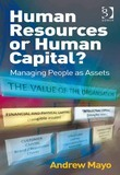Human Resources or Human Capital?: Managing People as Assets