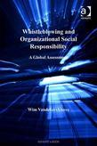 Whistleblowing and Organizational Social Responsibility: A Global Assessment