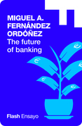 The future of banking (Flash Ensayo)
