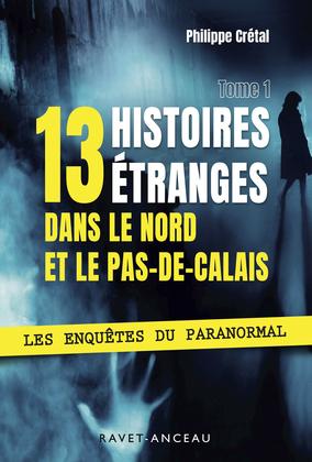 13 histoires étranges dans le Nord Pas-de-Calais