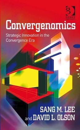 Convergenomics: Strategic Innovation in the Convergence Era