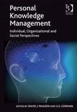 Personal Knowledge Management: Individual, Organizational and Social Perspectives